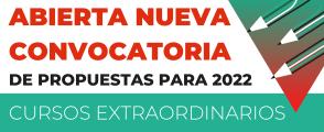 Abierta nueva convocatoria de propuestas para cursos extraordinarios 2022
